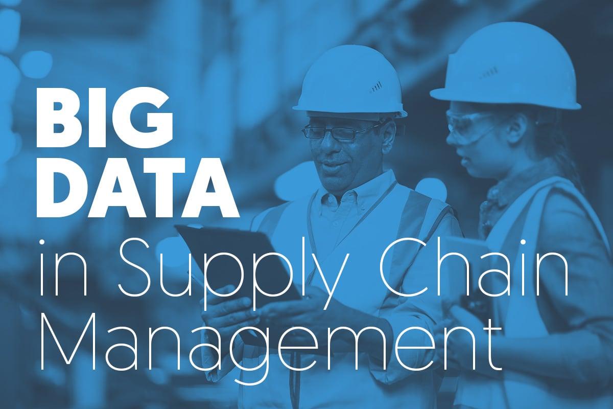 Big Data in Supply Chain Management