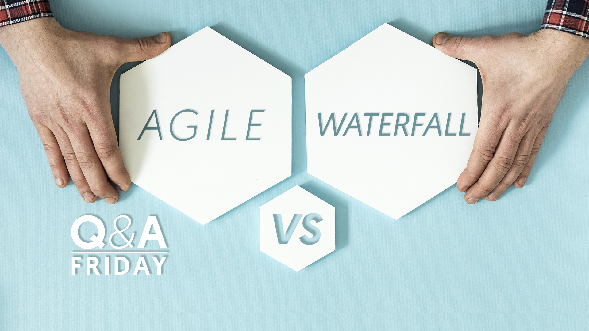 Q&A-Storey-Agile-vs-Waterfall-TitleScreen